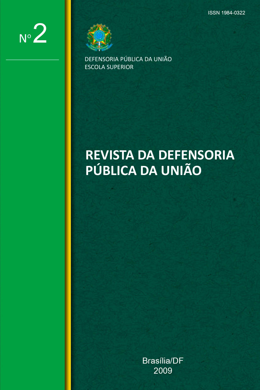 Visualizar n. 02 (2009): Revista da Defensoria Pública da União