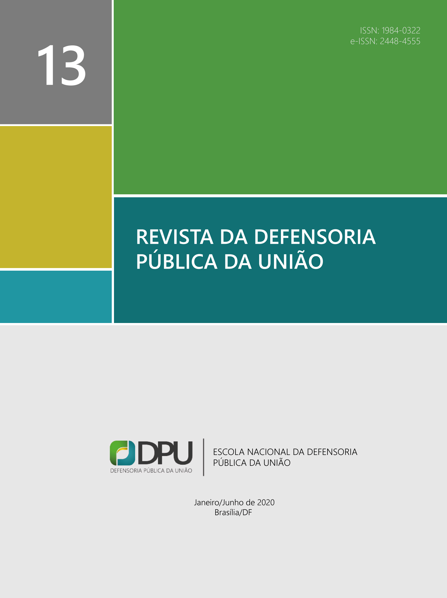 Visualizar n. 13 (2020): Revista da Defensoria Pública da União