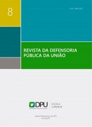 Visualizar n. 08 (2015): Revista da Defensoria Pública da União