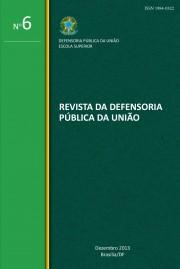 Visualizar n. 06 (2013): Revista da Defensoria Pública da União